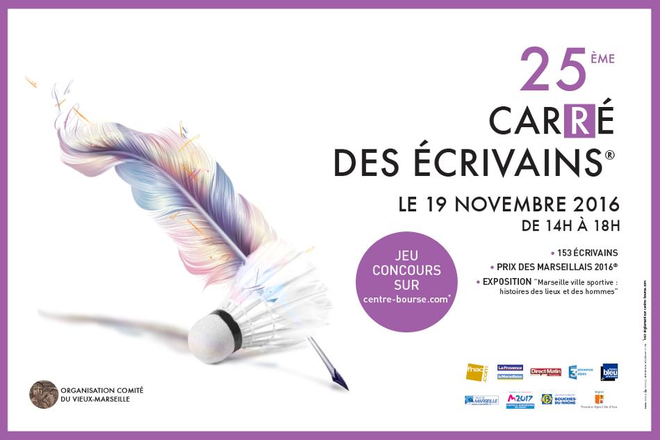 25ème Carré des écrivains (2016) au centre Bourse à Marseille