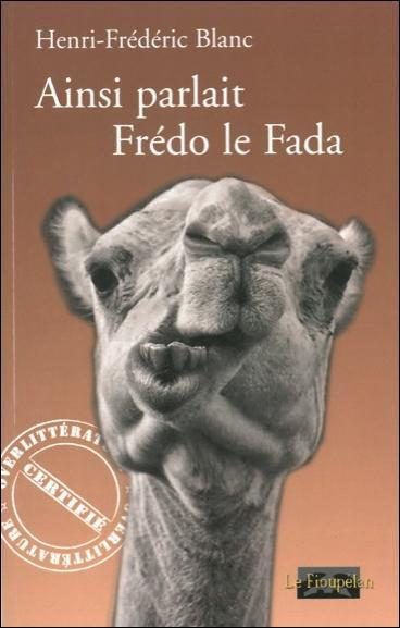 Ainsi parlait Frédo le Fada
