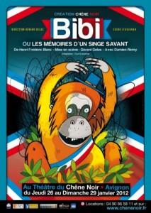 Bibi ou les mémoires d'un singe savant, pièce Avignon Off, Chêne noir, 2012