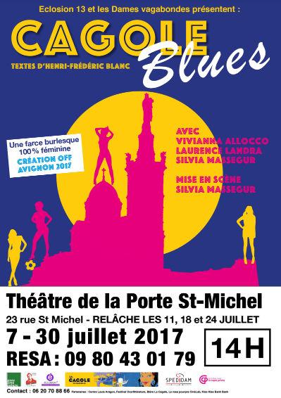 Cagole Blues, Henri-Frédéric Blanc, festival Avignon 2017