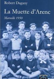 La Muette d'Arenc