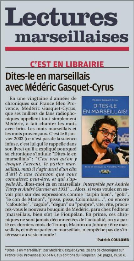 Médéric Gasquet-Cyrus, Dites-le en marseillais, article La Provence 11 décembre 2018