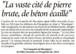 """Drame de Noailles, ils l'avaient écrit, La Provence, lundi 17 décembre 2018, """"La vaste cité de pierre brute, de béton écaillé"""", in """"La Conquête de Marsègue"""", de Gilles Ascaride"""