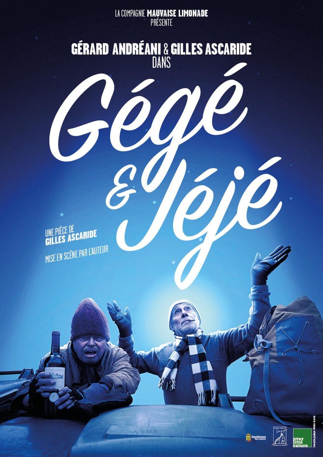 Gégé et Jéjé, pièce de Gilles Ascaride, par Gérard Andréani et Gilles Ascaride, affiche