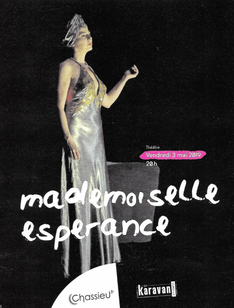 Mademoiselle Espérance, de Gilles Ascaride, au Karavan Théâtre à Chassieu, 3 mai 2019, affiche