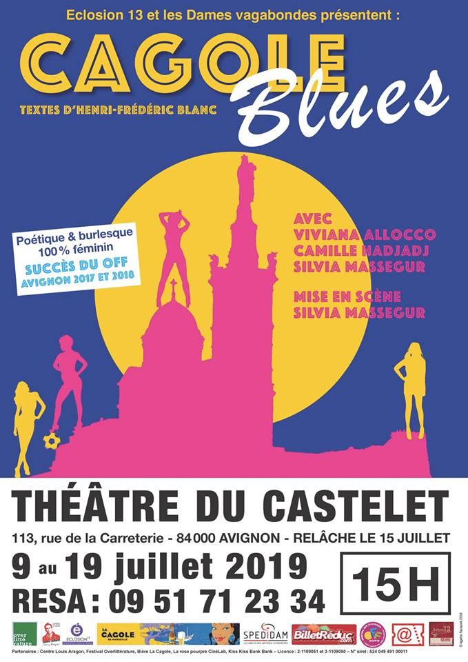 Cagole Blues, de Henri-Frédéric Blanc, Avignon 2019