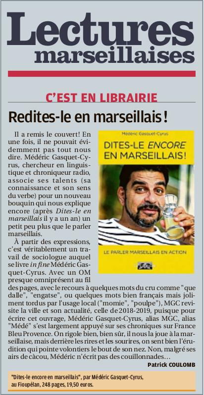 Dites-le encore en marseillais, Médéric Gasquet-Cyrus, Lectures marseillaises de La Provence 2019-11-26