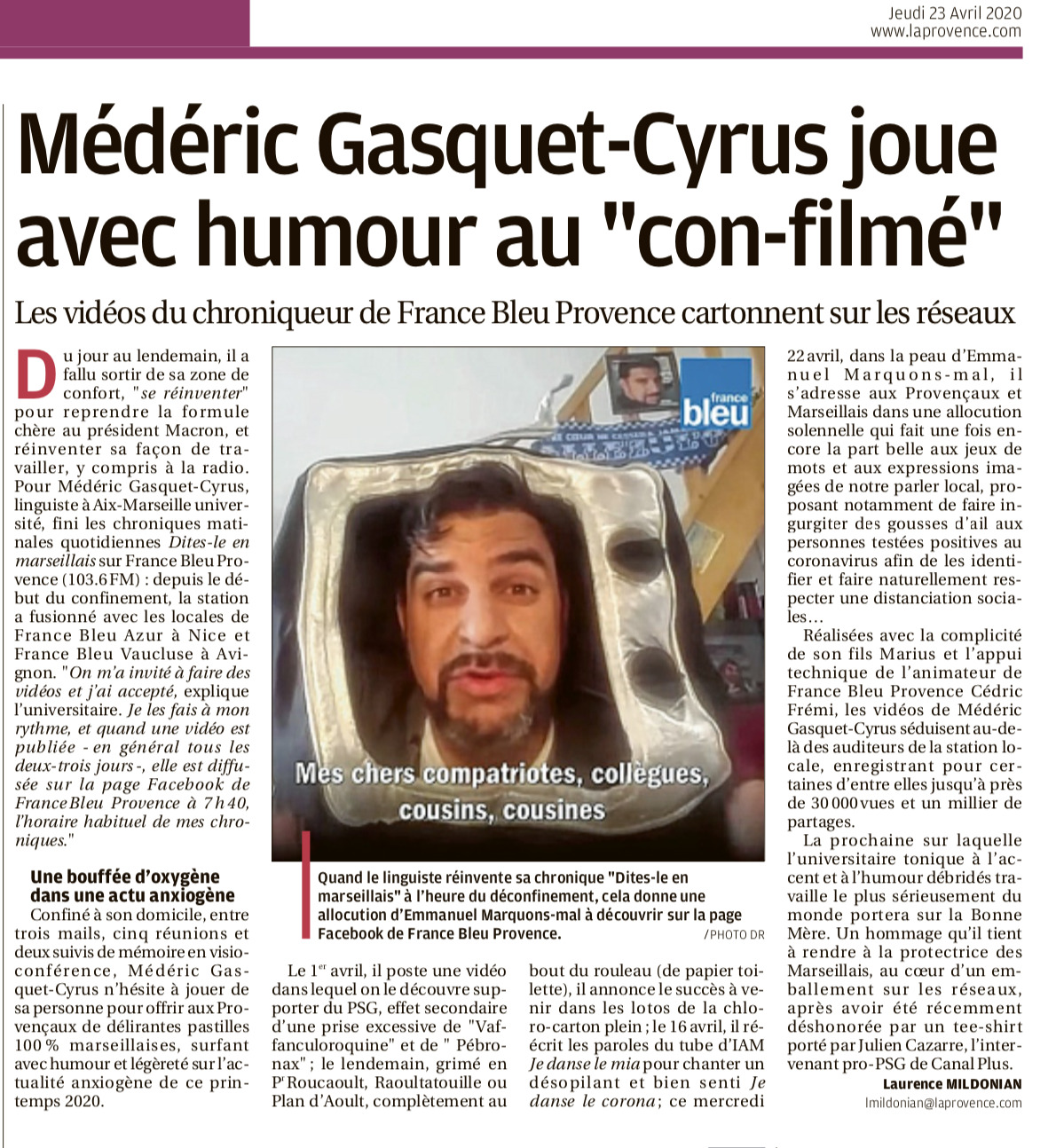 La Provence, Médéric Gasquet-Cyrus joue avec humour au con-filmé, 23 avril 2020