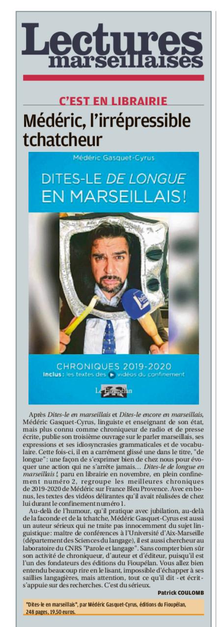 Dites-le de longue en marseillais, Médéric Gasquet-Cyrus, La Provence 15 décembre 2020