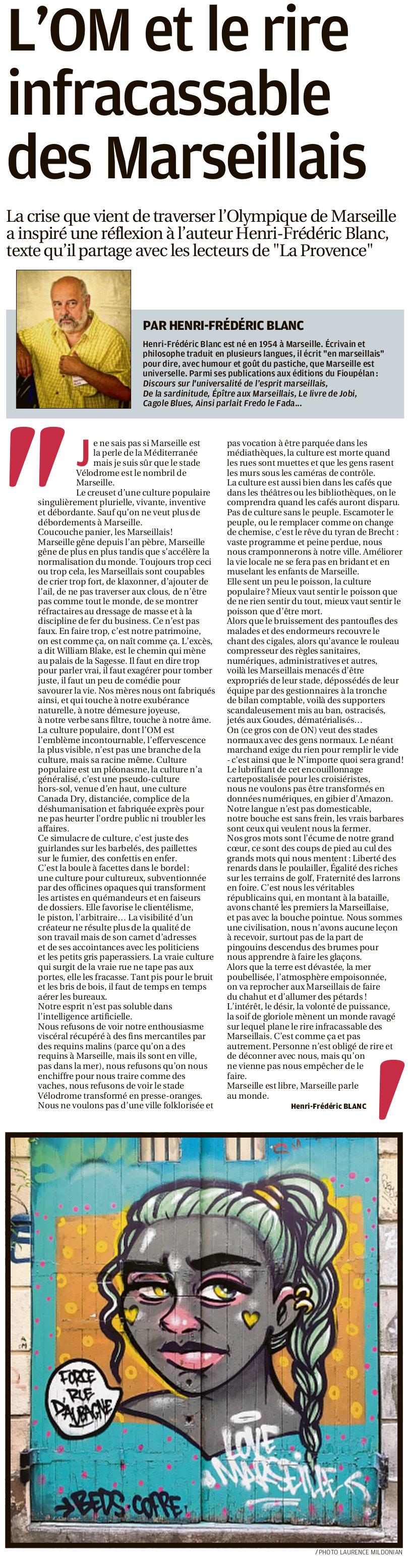Henri-Frédéric Blanc, l'OM et le rire infracassable des marseillais